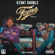 Stunt Double - Fame Ft. Da L.E.S (Official Version)